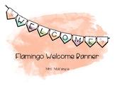 Flamingo Welcome Banner
