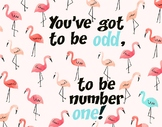 Flamingo - You've got to be odd - Poster