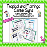 Flamingo and Tropical Center Signs with Common Core Standards for Kindergarten