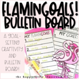 Flamingo-themed goal setting bulletin board! FLAMINGOALS!