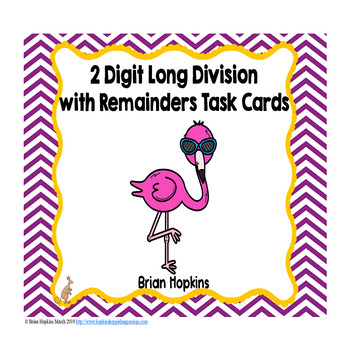Flamingos 2 Digit Long Division with Remainders Task Cards