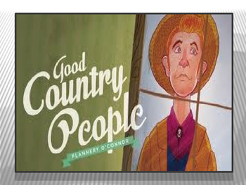 "Flannery O'Connor ""Good Country People"""
