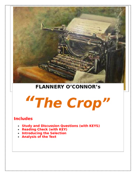 """Flannery O'Connor ~ """"The Crop"""" MASTER PACKET with KEYS included"""