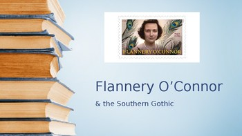 Flannery O'Connor & the Southern Gothic