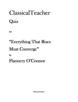 """Flannery O'Connor Quiz: """"Everything That Rises Must Converge"""""""