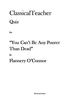 """Flannery O'Connor Quiz: """"You Can't Be Any Poorer Than Dead"""""""