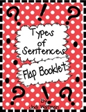 Flap Booklet: 4 Types of Sentences