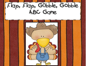 Flap, Flap, Gobble, Gobble: A, B, C Game