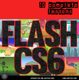 Flash CS6 Bundle - 10 Complete Lessons for Beginners