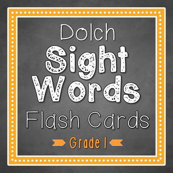Flash Cards: Dolch 1st Grade Sight Words