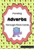★Forming English Adverbs- Flash Cards (OVER 100 words!)