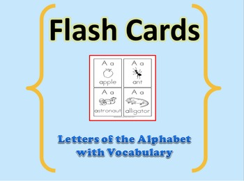 Flash Cards: Letters of the Alphabet with Vocabulary Words