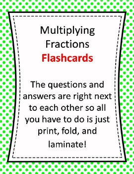 Flash Cards - Multiplying Fractions