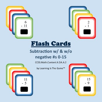 Flash Cards Subtraction w/ & w/o negative numbers 0-15 Math.Content.K.OA.A.2