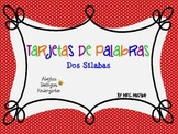Flash Cards Two Syllable Words (Spanish)