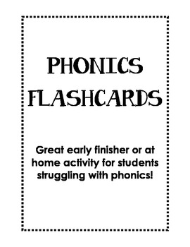 Flash Cards for Phonics!