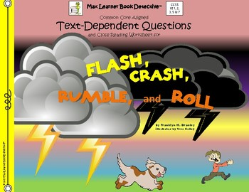 Flash, Crash, Rumble, and Roll: text-dependent questions