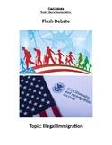 """Flash Debate- """"Illegal Immigration"""""""