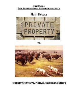 Flash Debate- Property Rights vs. Native American Culture