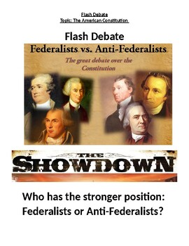 Flash Debate: Who had the stronger position, Federalist or Anti-Federalists?