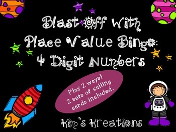 Blast Off with Place Value Bingo: 4 Digit; 2 games included