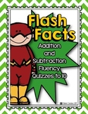 Flash Facts: Addition and Subtraction Fluency Quizzes to 10