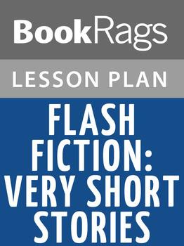 Flash Fiction: Very Short Stories Lesson Plans