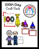 100th Day Craft Bundle for Kindergarten (100th Day of School)