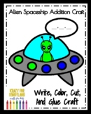 Outer Space Activity with Alien Spaceship Craft and Addition Math Activity