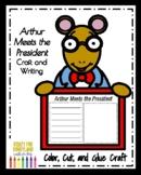 Arthur Meets the President Book Companion Craft (Presidents' Day, February)