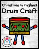 Christmas in England Craft: Drum (Little Drummer Boy, Holidays)