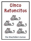 Cinco Ratoncitos - Authentic Spanish Rhyme + Resources