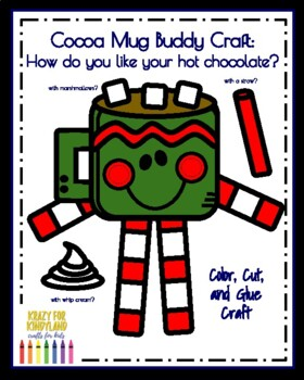 Cocoa Mug Buddy Craft: How do you like your hot chocolate? (Polar Express)