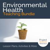 Earth Day Lesson Plan Bundle - - Environmental Health Unit Plans
