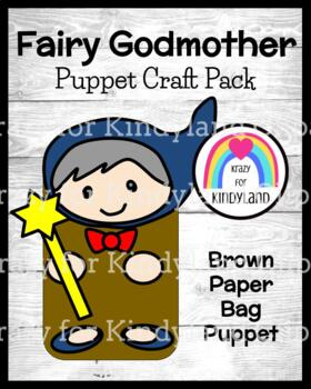 Fairy Godmother Craft: Brown Paper Bag Puppet (Fairy Tales)