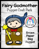 Fairy Godmother Craft for Kindergarten: Brown Paper Bag Puppet (Fairy Tales)