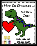 How Do Dinosaurs... Books: Addition Craft for Kindergarten (Valentine's Day)