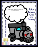 Polar Express Train Craft and Drawing (Christmas, Holidays)