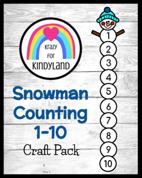 Snowman Counting 1-10 Craft (Winter, January)