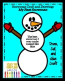 Snowman Craft and Drawing: My Best Snowman (Winter)