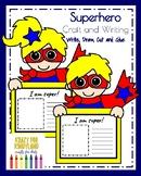 Superhero Craft & Writing (100th Day, Halloween, Back to School, Trick-or-Treat)