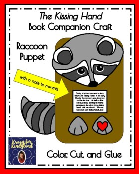 The Kissing Hand Raccoon Puppet (Back to School, First Day)