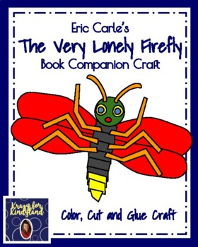 Very Lonely Firefly Craft For K Eric Carle Book Companion Bug Insect Spring