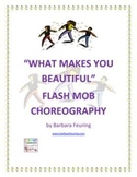Flash Mob ( Flashmob ) Choreography - What Makes You Beaut