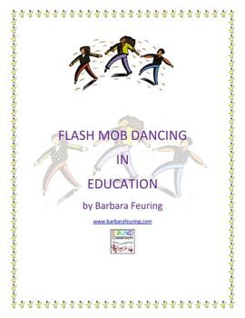 Flash Mob ( Flashmob ) Dancing In Education (Combo Pack #1)