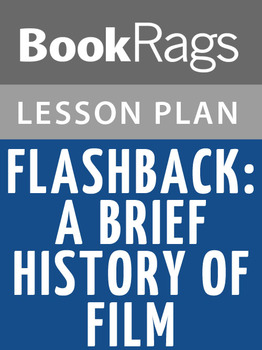 Flashback: A Brief History of Film Lesson Plans