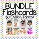Flashcard Bundle: 600+ Printable ESL Flashcards for 27 English Topics!