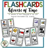 Flashcards Adverbs of Time