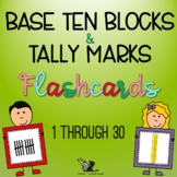 Flashcards - Base Ten Blocks, Numerals, and Tally Marks