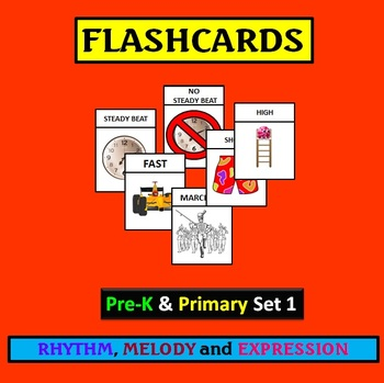 Flashcards: PreK and Primary Set 1 Rhythm, Melody, Expression